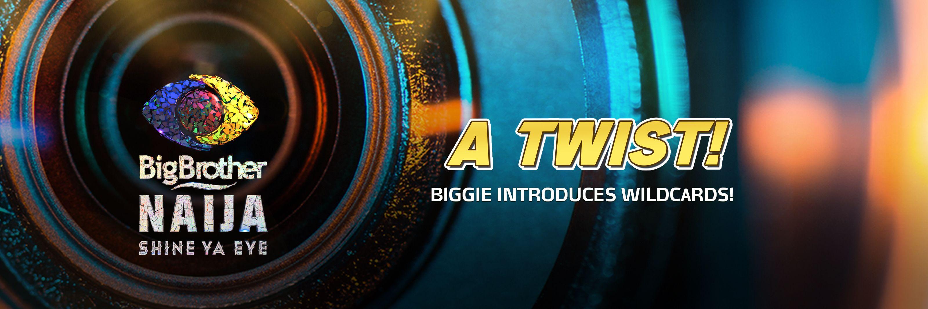 BBNaija 2021 Season 6: Biggie's shocking TWIST, introduces two Wildcards